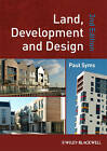 Land, Development and Design by Paul Syms (Paperback, 2010)