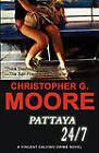 Pattaya 24/7 by Christopher G Moore (Paperback / softback, 2008)
