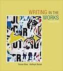 Writing in the Works by Susan Blau, Margaret Leslie, Kathryn Burak (Paperback, 2012)