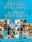 The Educator's Guide to Emotional Intelligence and Academic Achievement: Social-Emotional Learning in the Classroom by SAGE Publications Inc (Paperback, 2006)