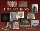 Fiber Art Today by Carol K. Russell (Hardback, 2011)