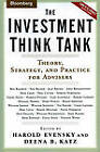 The Investment Think Tank: Theory, Strategy, and Practice for Advisers by Bloomberg Press (Hardback, 2004)