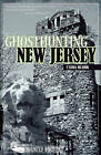 Ghosthunting New Jersey by L'Aura Hladik (Paperback, 2008)
