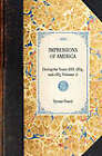 Impressions of America (Vol 1): During the Years 1833, 1834, and 1835 (Volume 1) by Tyrone Power (Paperback / softback, 2007)