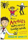 Archie's Unbelievably Freaky Week by Andrew Norris (Hardback, 2012)