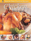 Step-by-Step Practical Recipes: Chicken by Flame Tree Publishing (Paperback, 2012)