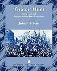 'Orator' Hunt: Henry Hunt and English Working Class Radicalism by John Belchem (Paperback, 2012)