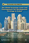The Global Economic Crisis and Consequences for Development Strategy in Dubai by Palgrave Macmillan (Hardback, 2012)
