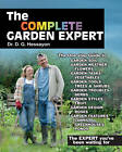 The Complete Garden Expert: The Expert You've Been Waiting for - All the Gardening Experts Condensed and Updated into One Enlarged Volume by D. G. Hessayon (Paperback, 2011)