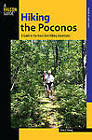 Hiking the Poconos: A Guide to the Area's Best Hiking Adventures by John Young (Paperback, 2009)