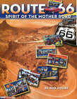 Route 66: Spirit of the Mother Road by Bob Moore (Paperback, 2004)