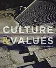 Culture and Values, Volume 1: A Survey of the Humanities by John J Reich, Lois Fichner-Rathus, Lawrence S Cunningham (Paperback / softback, 2013)