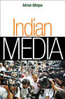 Indian Media by Adrian Athique (Paperback, 2012)
