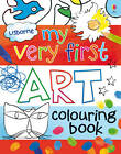 My Very First Art Colouring Book by Rosie Dickins (Paperback, 2012)