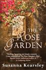 The Rose Garden by Susanna Kearsley (Paperback, 2012)