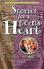 Stories for a Teen's Heart: Over One Hundred Treasures to Touch Your Soul: Book 3 by Multnomah Press (Paperback, 2002)