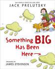 Something Big Has Been Here by Jack Prelutsky (Paperback, 2010)