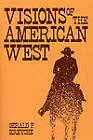 Visions of the American West by Gerald F. Kreyche (Paperback, 2009)