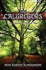 The Calgregors: An Adventure Through Time by Amy Borton-Almaqdady (Paperback / softback, 2011)