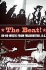 The Beat: Go-Go Music from Washington, D.C. by Kip Lornell, Charles C. Stephenson (Paperback, 2009)