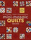 Mini-mosaic Quilts by Paula Doyle (Paperback, 2012)