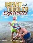 Infant and Toddler Experiences by Frances Hast, Ann Hollyfield (Paperback, 1999)