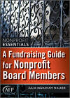 A Fundraising Guide for Nonprofit Board Members by Julia Ingraham Walker (Hardback, 2012)