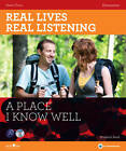 Real Lives, Real Listening: A Place I Know Well - Elementary Student's by Sheila Thorn (CD-Audio, 2011)