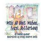 With All Best Wishes, Mrs. Butterbean by Hannah Spencer (Paperback / softback, 2008)