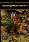 The Biology of Small Mammals by Joseph F. Merritt (Hardback, 2010)