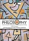 Philosophy: An Innovative Introduction Fictive Narrative, Primary Texts, and Responsive Writing by Michael Boylan, Charles Johnson (Paperback, 2010)
