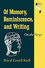 Of Memory, Reminiscence and Writing: On the Verge by David Farrell Krell (Paperback, 1990)