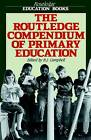 The Routledge Compendium of Primary Education by R. J. Campbell (Paperback, 1988)