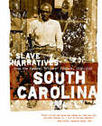 South Carolina Slave Narratives: Slave Narratives from the Federal Writers' Project 1936-1938 by Applewood Books (Paperback / softback, 2006)
