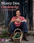 Gardening at Longmeadow by Monty Don (Hardback, 2012)