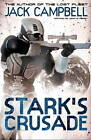 Stark's Crusade (book 3) by Jack Campbell (Paperback, 2011)