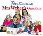 Mrs Weber's Omnibus by Posy Simmonds (Hardback, 2012)