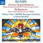 Franz Joseph Haydn - Haydn: Grosse Orgelsolomesse; Heiligmesse (2010)