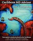 The Caribbean Medical School Reference: Your Guide to Medical School in the Caribbean by Caribbean Advisor (Paperback / softback, 2012)