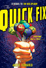 The Quick Fix by Jack D. Ferraiolo (Hardback, 2012)