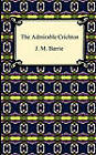 The Admirable Crichton by James Matthew Barrie (Paperback / softback, 2010)