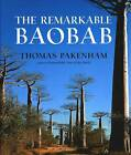 The Remarkable Baobab by Thomas Pakenham (Hardback, 2004)