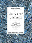 Rodrigo Riera: Album Para Guitarra by Music Sales Ltd (Paperback, 2000)