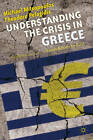 Understanding the Crisis in Greece: From Boom to Bust: 2011 by Michael Mitsopoulos, Theodore Pelagidis (Paperback, 2011)