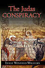 The Judas Conspiracy by Leslie Winfield Williams (Paperback / softback, 2010)