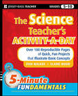 The Science Teacher's Activity-a-day, Grades 5-10: Over 180 Reproducible Pages of Quick, Fun Projects That Illustrate Basic Concepts by Pam Walker, Elaine Wood (Paperback, 2010)