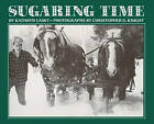 Sugaring Time by Kathryn Lasky (Paperback, 1983)