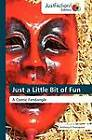 Just a Little Bit of Fun by Anthony E Thorogood (Paperback / softback, 2012)