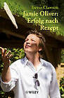 Jamie Oliver: Erfolg Nach Rezept by Trevor Clawson (Hardback, 2011)