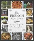 The French Kitchen Cookbook by Parragon Book Service Ltd (Hardback, 2012)